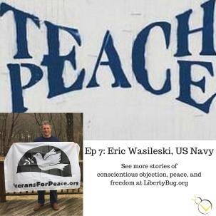 Ep 7- Eric Wasileski, US Navy
